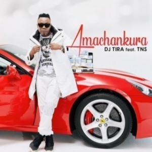 DJ Tira - Amachankura Ft. TNS